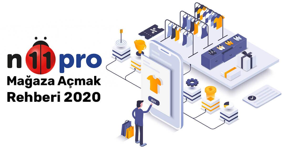 n11Pro Mağaza Açmak Rehberi 2020