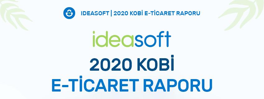 2020 Yılı IdeaSoft Kobi E-ticaret Raporu (İnfografik)